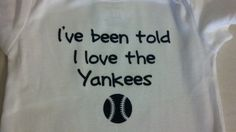 I've been told I love the New York Yankees baseball onesie on Etsy, $10.00