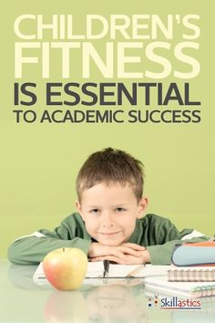 Children's Fitness is Essential to Academic Success