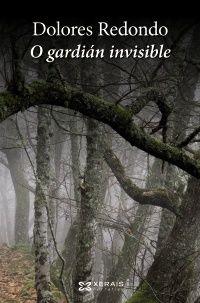 O gardián invisible / Dolores Redondo ; tradución, Héctor Cajaraville