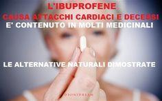 L'Ibuprofene Uccide Migliaia Ogni Anno, Qual è l'Alternativa?