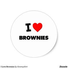 I Love Brownies Classic Round Sticker