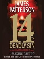 Click here to view Audiobook details for 14th Deadly Sin by James Patterson