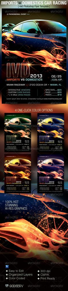 The Import vs Domestics Car Racing Flyer Template is for racing promotions, car shows, supercharger events, driver marketing and more. The hot modern design can also be used for other events like movies and more. $6.00