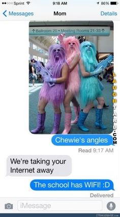 Chewies angels #lol #laughed too hard