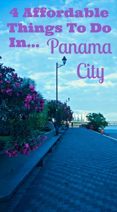 4 Affordable Things To Do In Panama City