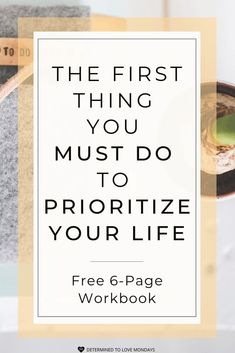 The first thing you must do to prioritize your life. How to start prioritizing what you want in life. Coping Skills, Life Skills, Life Lessons, Goals Planner, Life Planner, Moving Forward Quotes, Journaling, Need Motivation, Self Development