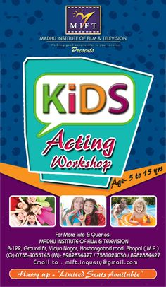 #KIDS ACTING WORKSHOP #session STARTS@ Madhu institute of film and television @ Bhopal # For more info & Queries  call to - 7581024036 ||  Whatsapp : 8827686605 / 8827347863 Thanks & regards Madhu institute of film and television pvt ltd 7581024036, 07554055145 ||whatsapp : 8827686605 b-122, ground flr, vidya nagar, hoshangabad road, bhopal ( m.p ) https://www.facebook.com/M-I-F-T-574251026004960/ #actingschool #dramaschool #performingofarts#thearterarts…