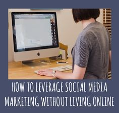 HOW TO LEVERAGE SOCIAL MEDIA MARKETING WITHOUT LIVING ONLINE l http://boudieshorts.com/how-to-leverage-social-media-marketing-without-living-online/