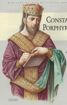 Constantine VII (from 'Rulers of the Byzantine Empire' published by KIBEA) Abbasid Caliphate, Roman History, European History, American History, Ancient Egyptian Art, Ancient Aliens, Ancient Greece, Constantine The Great, Sassanid