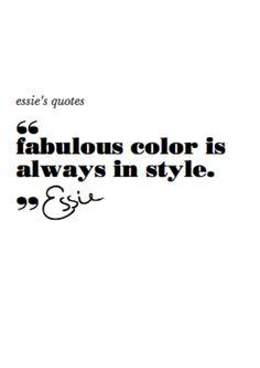 La bonne couleur est toujours à la mode