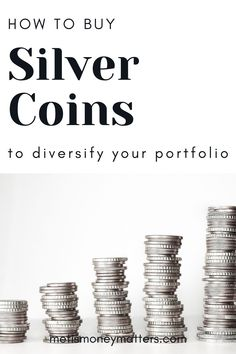 Silver coins have been around for many years, there are many popular silver coin variations to pick from, and they are increasingly valuable today. Use silver coins to further diversify your portfolio with precious metals, hold physical assets, and even use them as part of a Prepping Plan. Finance Books, Finance Tips, Buy Silver Coins, Paying Back Student Loans, Investing For Retirement, Finance Organization, Money Matters, Money Management, Personal Finance