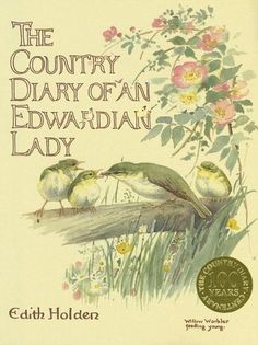 The Country Diary of an Edwardian Lady: Edith Holden: 8601410052249: Amazon.com: Books
