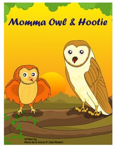 Momma Owl and Hootie- A momma owl teaching her baby to speak. Kids Board, Diy Supplies, Book Series, The Book, Owl, Printables, Teaching, Books, Prints