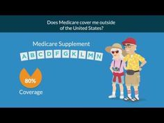 Does Medicare Cover Me Outside of the United States?