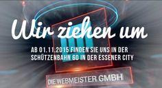 Unser Team zieht um! Die #Webmeister finden Sie ab 01.11.2015 in der #Schützenbahn 60 in #Essen