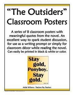 """FREE classroom posters for """"The Outsiders"""" - use as writing prompts, décor, inspiration..."""