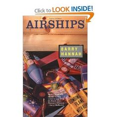 March Topic: Short Stories — Airships by Barry Hannah