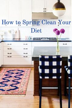 Here's How to Spring Clean Your Diet