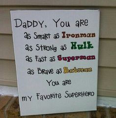 Daddy. . .card/sign/tile/whatever your heart desires.