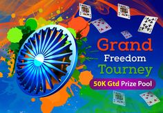 Happy Independence Day!! Join the Grand Freedom Tourney and  win up to Rs.50,000 in cash prizes! Enter now and be a Winner this Independence Day!