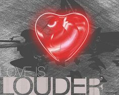 Some artwork to inspire you! #loveislouder