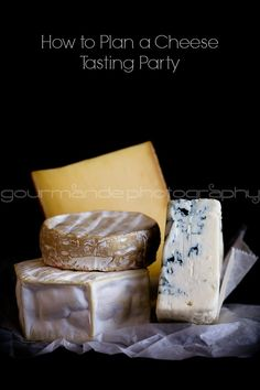 Tips for planning a cheese tasting party. #cheese #party #holidays