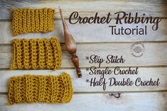 How to crochet ribbing for slip stitches, single crochet stitches & half double crochet stitches.