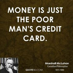 Money Quotes | Marshall McLuhan Money Quotes | QuoteHD