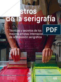 John Z. Komurki, Luca Bendandi y Dolly Demoratti Screen Printing Press, Silkscreen, Silk Art, Figure Drawing, Printmaking, My Books, Graphic Design, Prints, Screenprinting