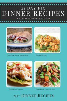 20+  21 Day Fix Dinner Recipes