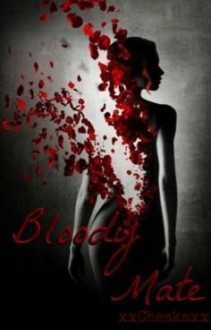"Read ""Bloody Mate - Chapter Thirty Three - Love struck -"" #wattpad #vampire"