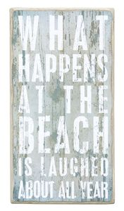 What Happens at the Beach Sign :: needs to say LAKE instead of beach!! @Holly Harris-Parsons @Lisa Collins-Morris