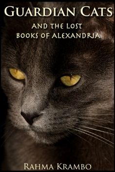 Guardian Cats and the Lost Books of Alexandria « Pet Lovers Ads