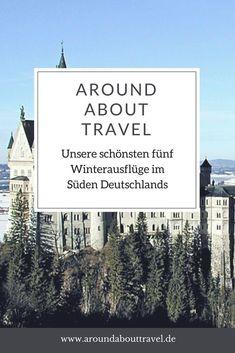 Unsere fünf schönsten Winterausflüge im Süden Deutschlands! #partnachklamm #zugspitze #eistobel #schlossneuschwanstein #tribergerwasserfaelle