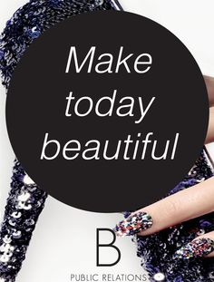 Make today beautiful #quote