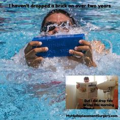 Sometimes I try and use (bathroom) humor to offset my rehab. Not everyone approves...  How I use a dive brick for my swimming rehab.