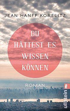 Du hättest es wissen können: Roman von Jean Hanff Korelitz https://www.amazon.de/dp/3548287352/ref=cm_sw_r_pi_dp_2oaFxbYT60TED