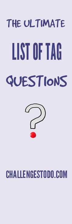 A comprehensive list of questions to ask anyone to know how well they know you.