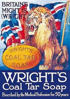 Britain's Might is Wright, Wright's Coal Tar Soap Tin Sign Retro Advertising, Retro Ads, Advertising Poster, Vintage Advertisements, Vintage Ads, Vintage Posters, Vintage Style, Coal Tar Soap, Poster Ads