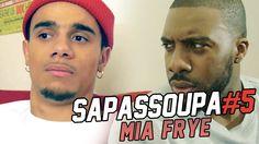 SAPASSOUPA #5 - MIA FRYE (FEAT JSK)