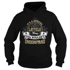 I Love LAYFIELD LAYFIELDYEAR LAYFIELDBIRTHDAY LAYFIELDHOODIE LAYFIELDNAME LAYFIELDHOODIES  TSHIRT FOR YOU T-Shirts