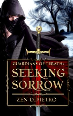 Guardians of Terath: Seeking Sorrow (Book #1) on Goodreads