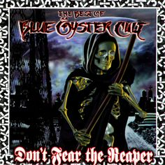Blue Oyster Cult Dont Fear The Reaper!