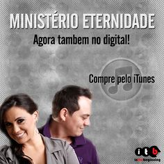 """Ministério Eternidade agora também no digital! Compre o álbum """"Eternidade"""" pelo iTunes: https://itunes.apple.com/br/album/eternidade/id670204813  #musicagospel #gospel #itbmusic #ministerioeternidade #eternidade #iTunes"""