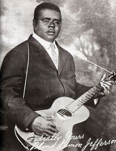 10 Early Artists Who Defined the Blues: Blind Lemon Jefferson (1897-1929)