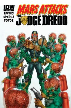 Just in case you hadn't heard for quite a while now IDW have been doing some pretty amazing comics featuring two very disparate characters or franchises, with Mars Attacks Judge Dredd the lat… Rare Comic Books, Comic Books For Sale, Comic Book Covers, Comic Books Art, Book Art, Storyboard, Judge Dredd Comic, 2000ad Comic, Mars Attacks