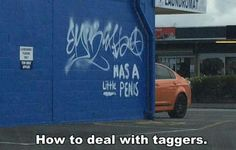 Taggers Beware!