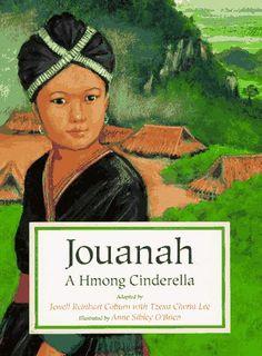 Jouanah A Hmong Cinderella