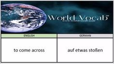 to come across - auf etwas stoßen German Vocabulary Builder Word Of The Day #206 ! Full audio practice at World Vocab™! https://video.buffer.com/v/582e1ed1bee212893664ca34