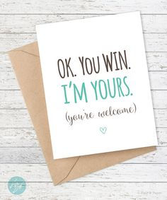 Funny Birthday Card - Boyfriend Card - Funny Girlfriend Card - I love you card - Snarky Greeting Card Just for fun - Ok You Win I'm Yours